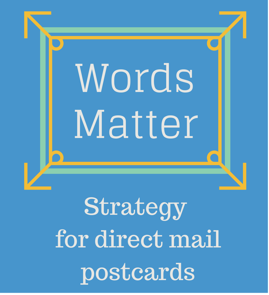 Words_Matter_-_Strategy_for_Direct_Mail_Postcards